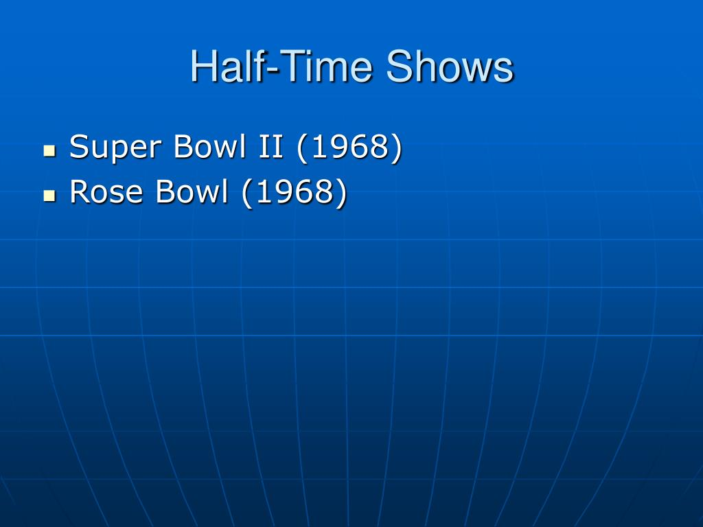 Half-Time Shows