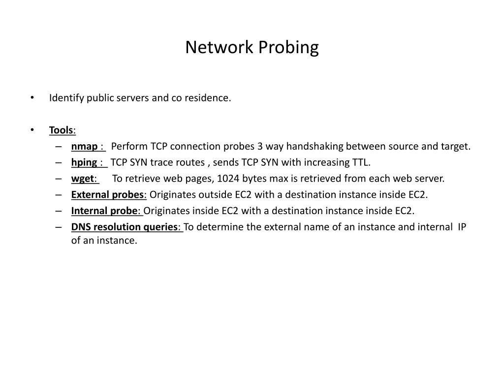 Network Probing