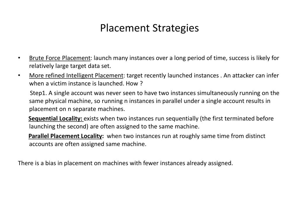 Placement Strategies