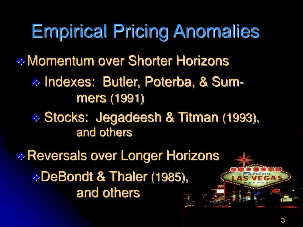 Empirical Pricing Anomalies