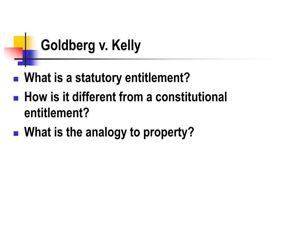Goldberg v. Kelly