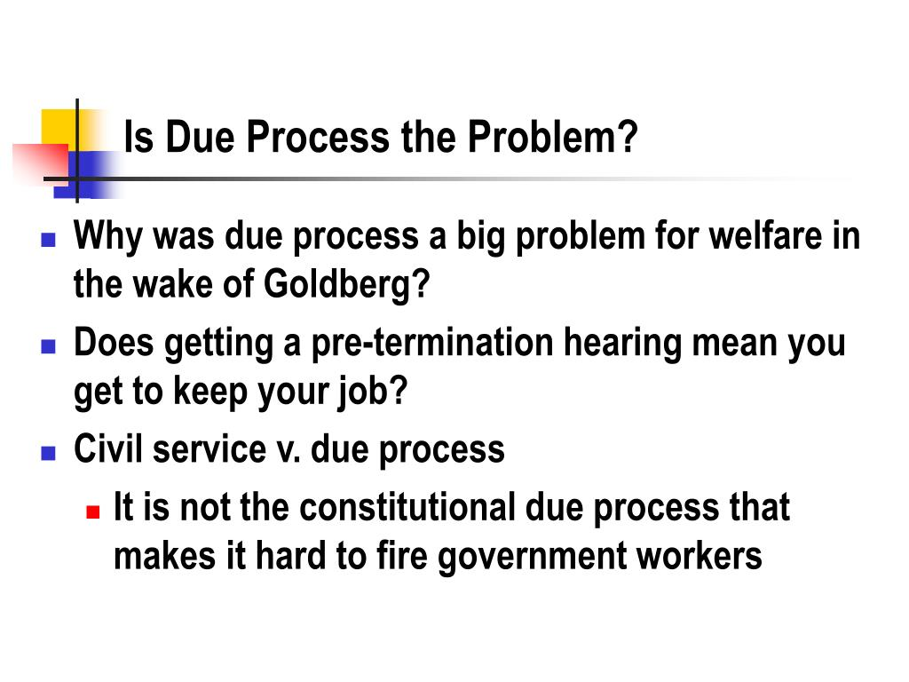 Is Due Process the Problem?