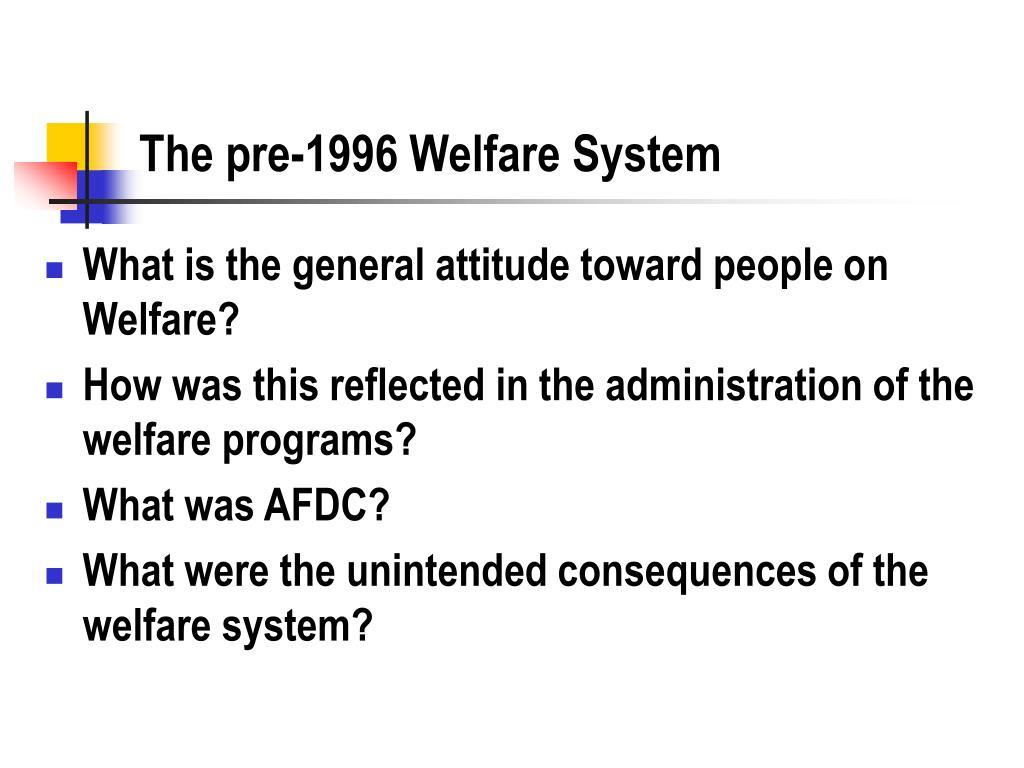 The pre-1996 Welfare System
