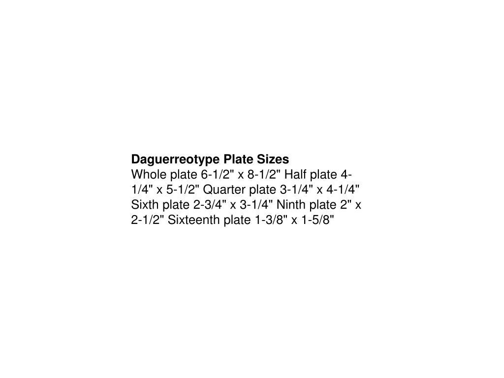 Daguerreotype Plate Sizes