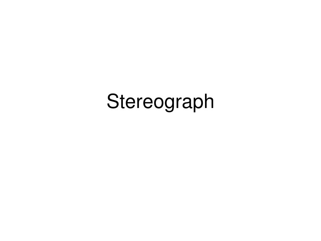Stereograph