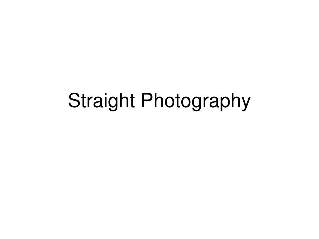 Straight Photography