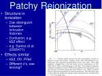 patchy reionization32