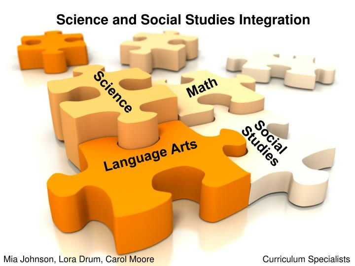 Science and social studies integration l.jpg