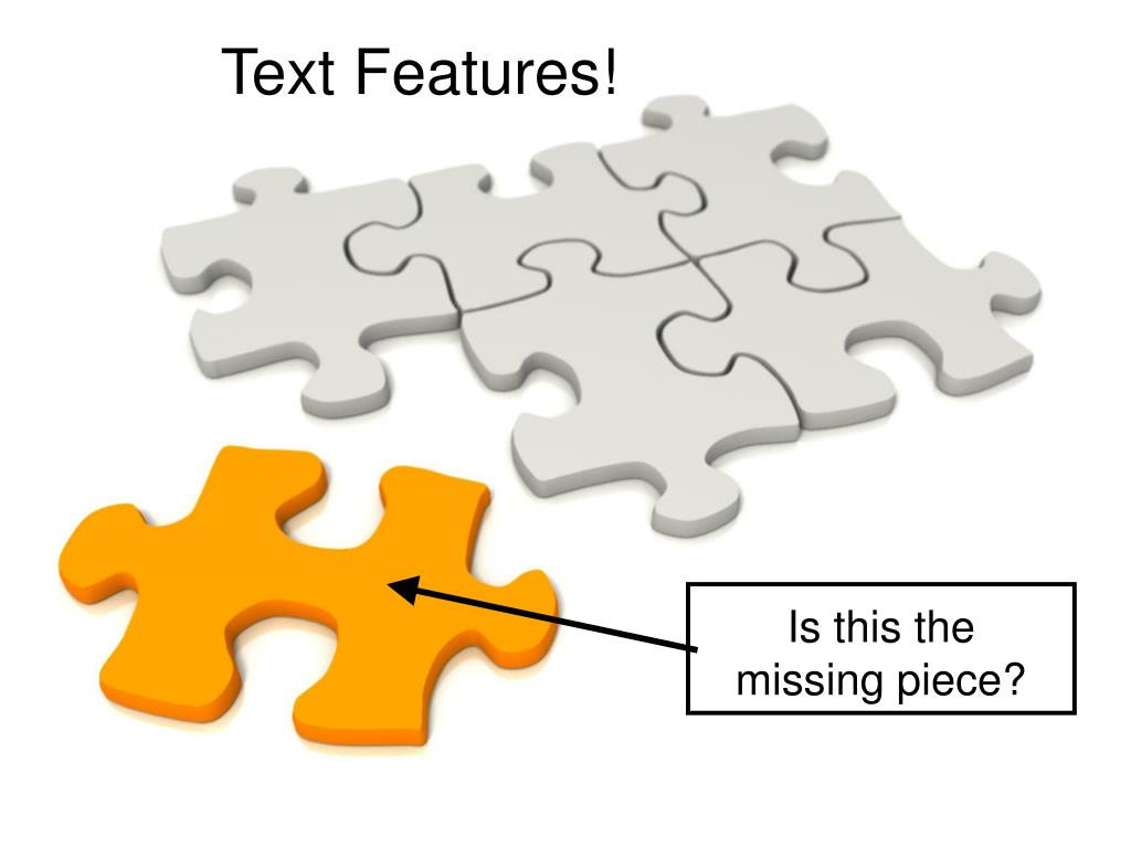 Text Features!