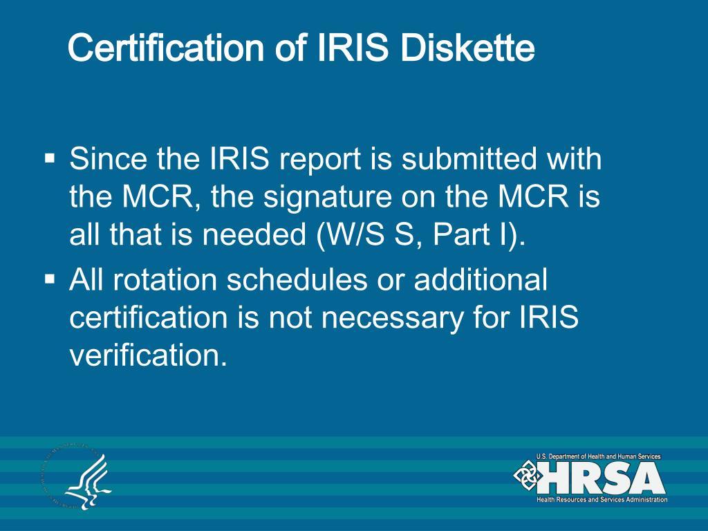 Certification of IRIS Diskette