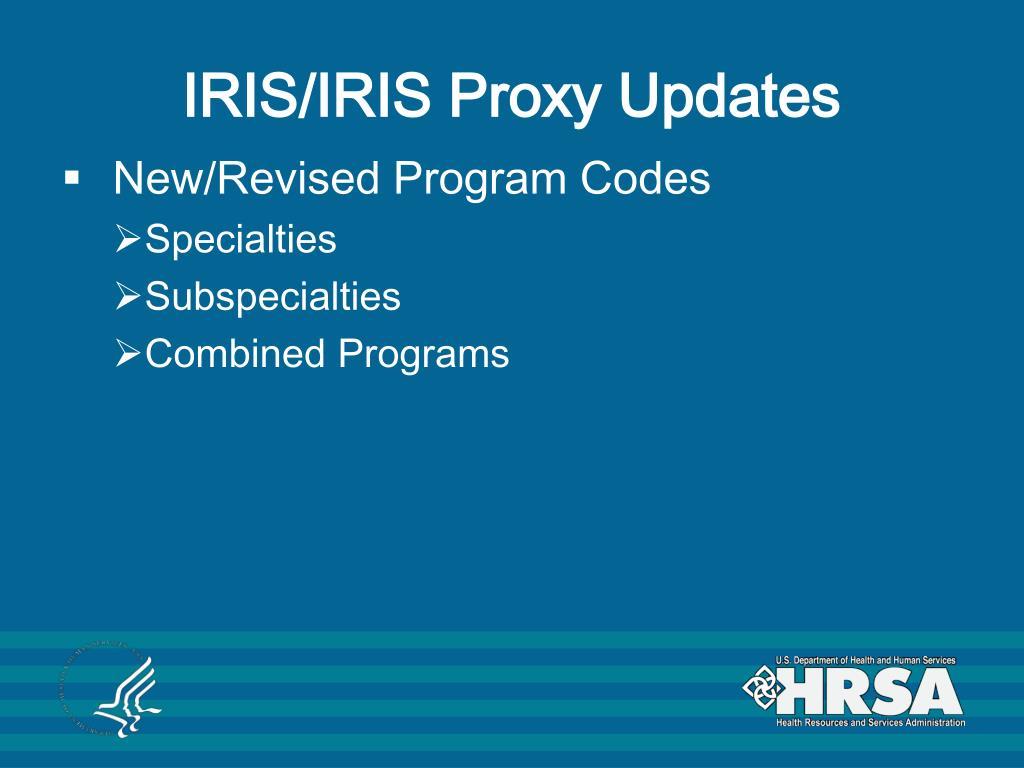 IRIS/IRIS Proxy Updates
