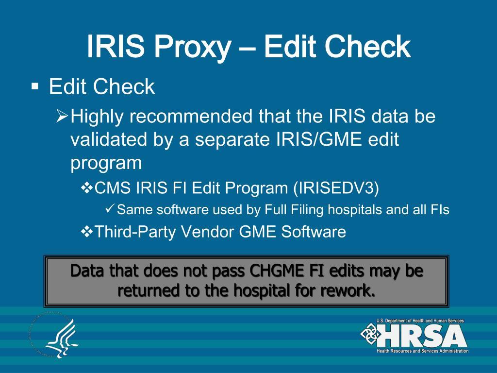 IRIS Proxy – Edit Check