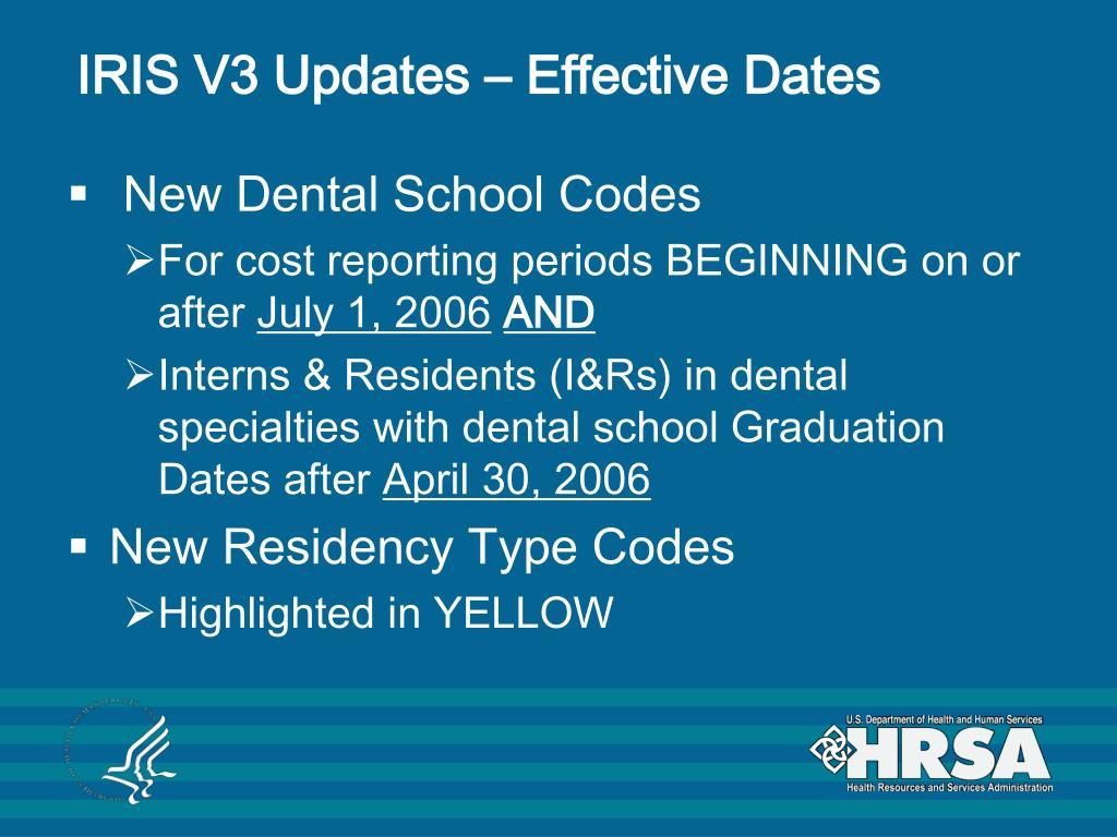 IRIS V3 Updates – Effective Dates