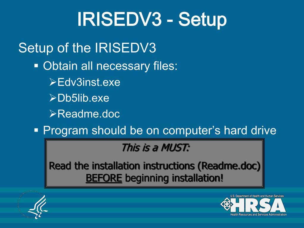 IRISEDV3 - Setup