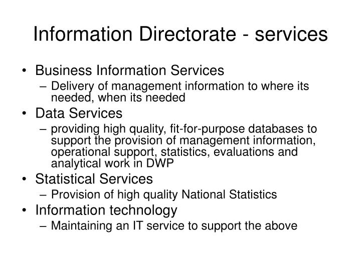Information directorate services