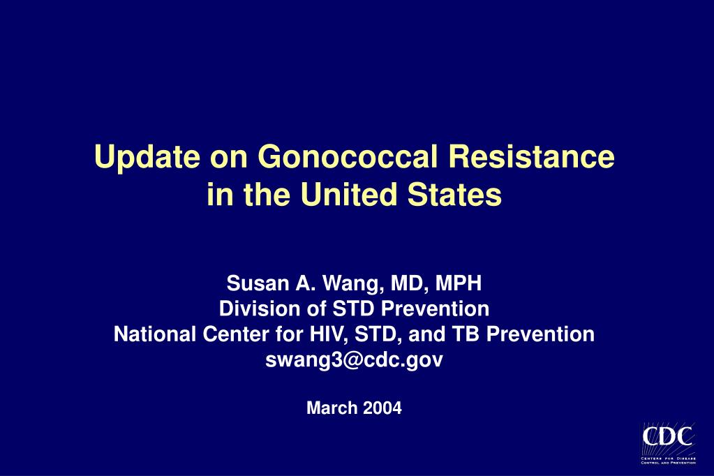 Update on Gonococcal Resistance
