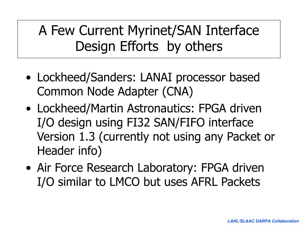 A Few Current Myrinet/SAN Interface Design Efforts  by others