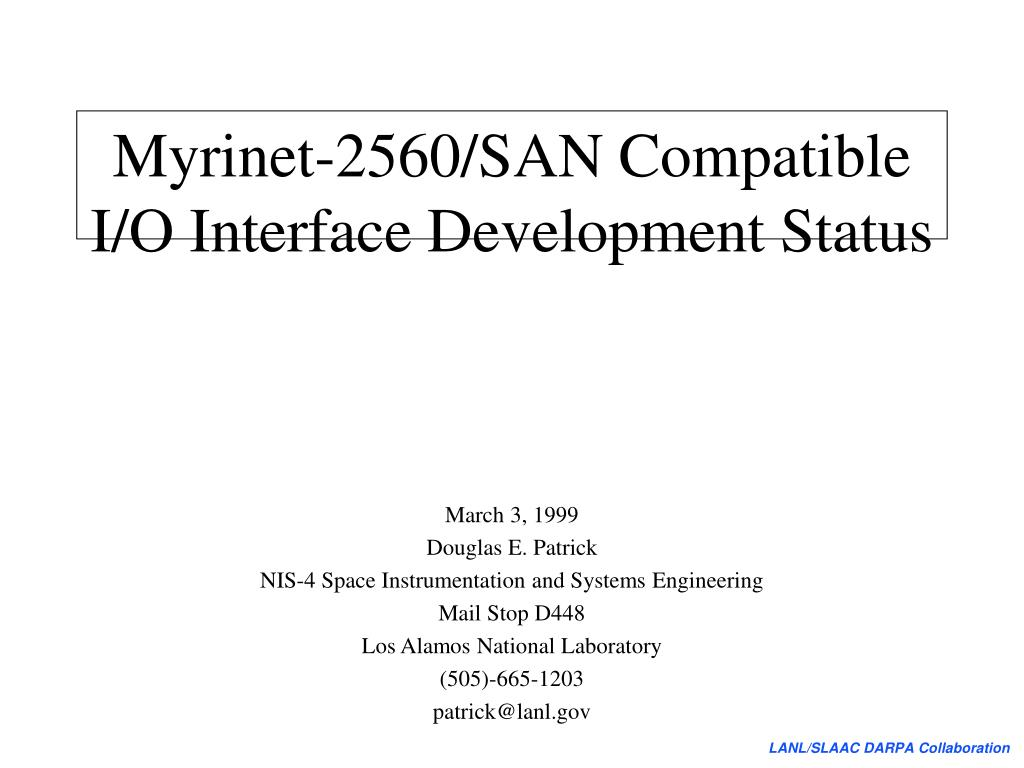 Myrinet-2560/SAN Compatible I/O Interface Development Status
