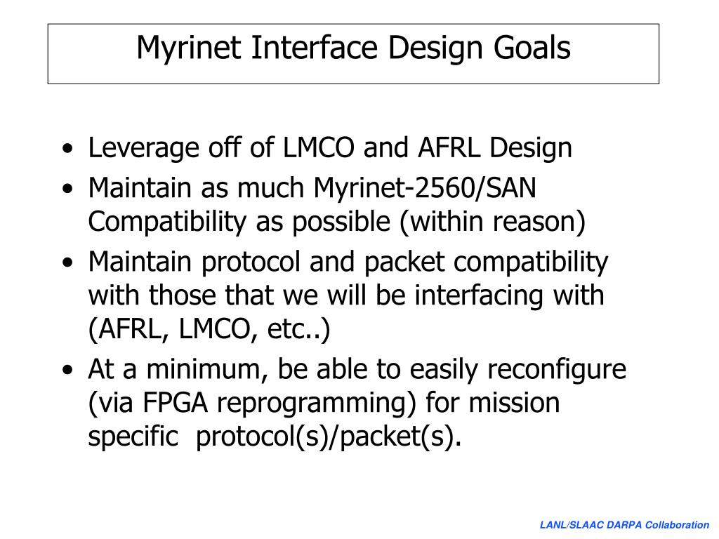 Myrinet Interface Design Goals