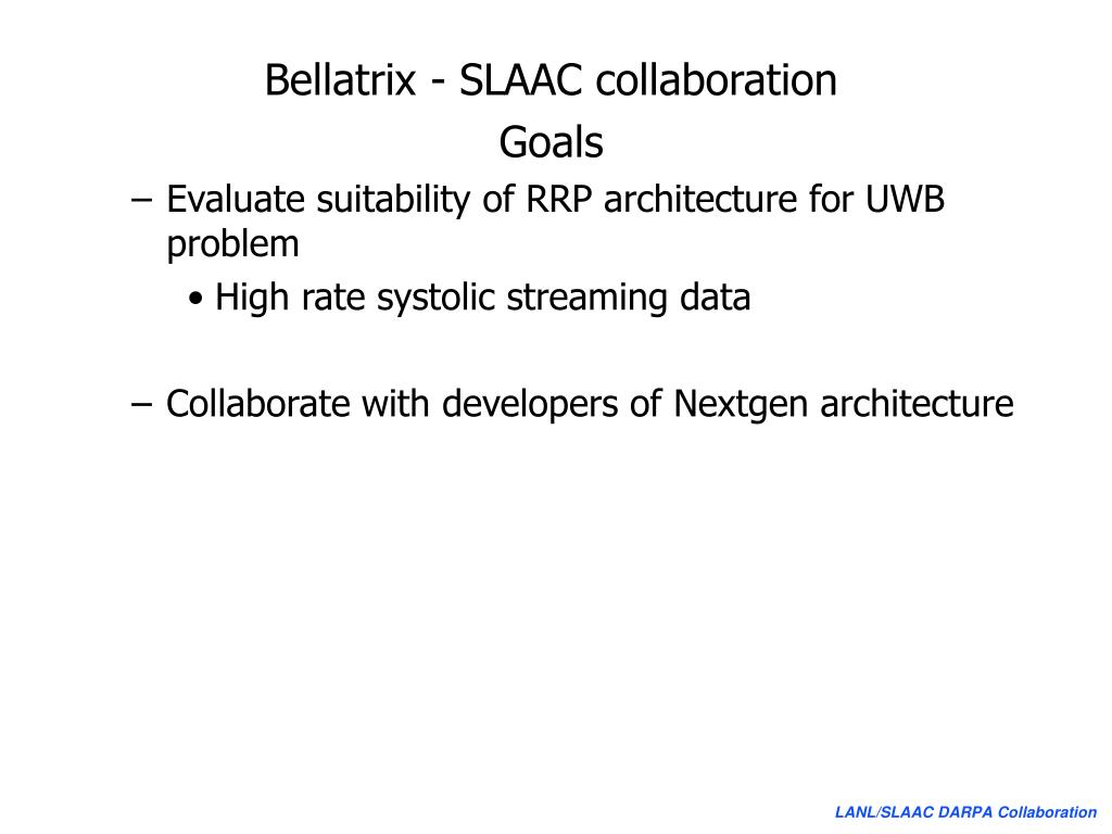 Bellatrix - SLAAC collaboration