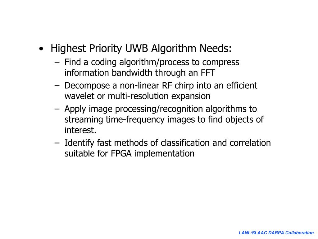 Highest Priority UWB Algorithm Needs: