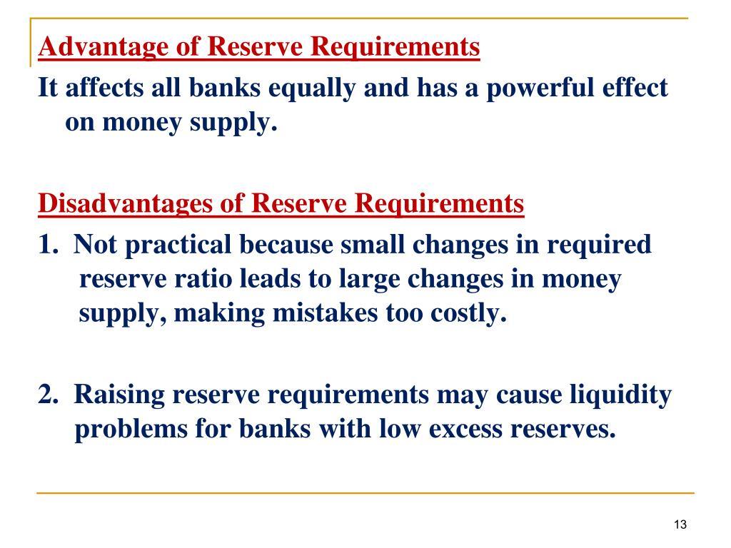 Advantage of Reserve Requirements