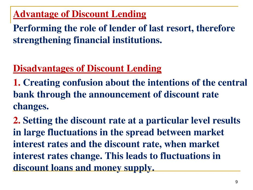 Advantage of Discount Lending