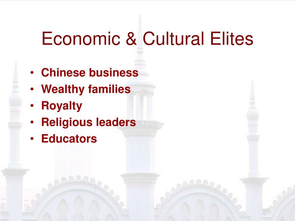 Economic & Cultural Elites