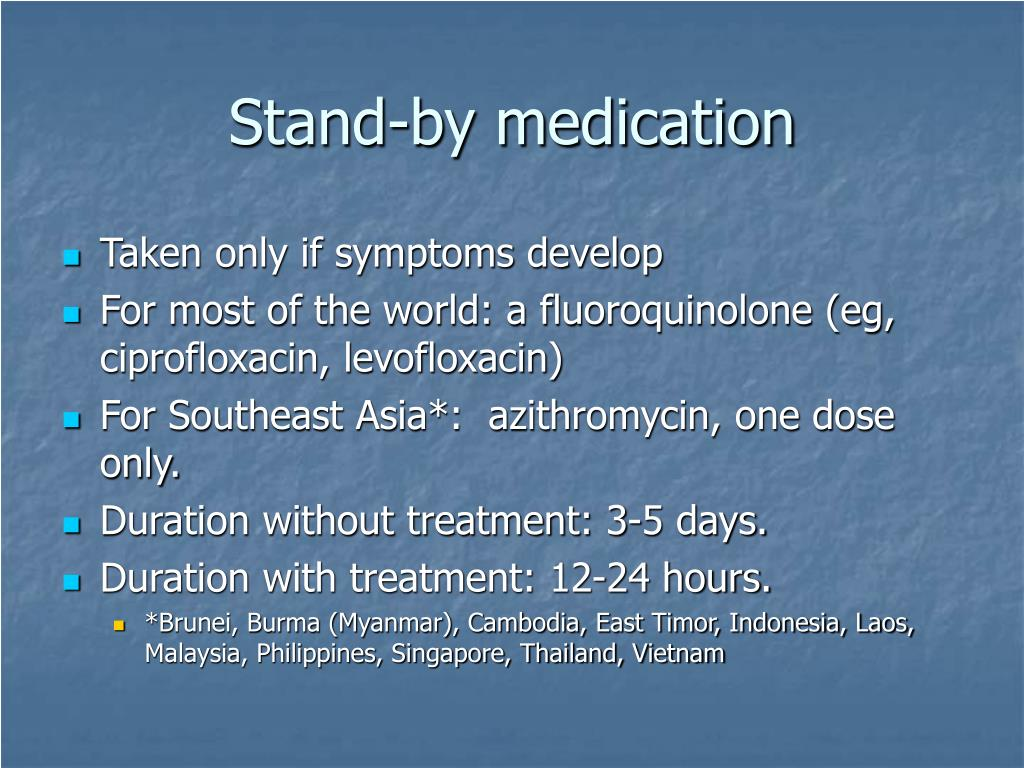 Stand-by medication