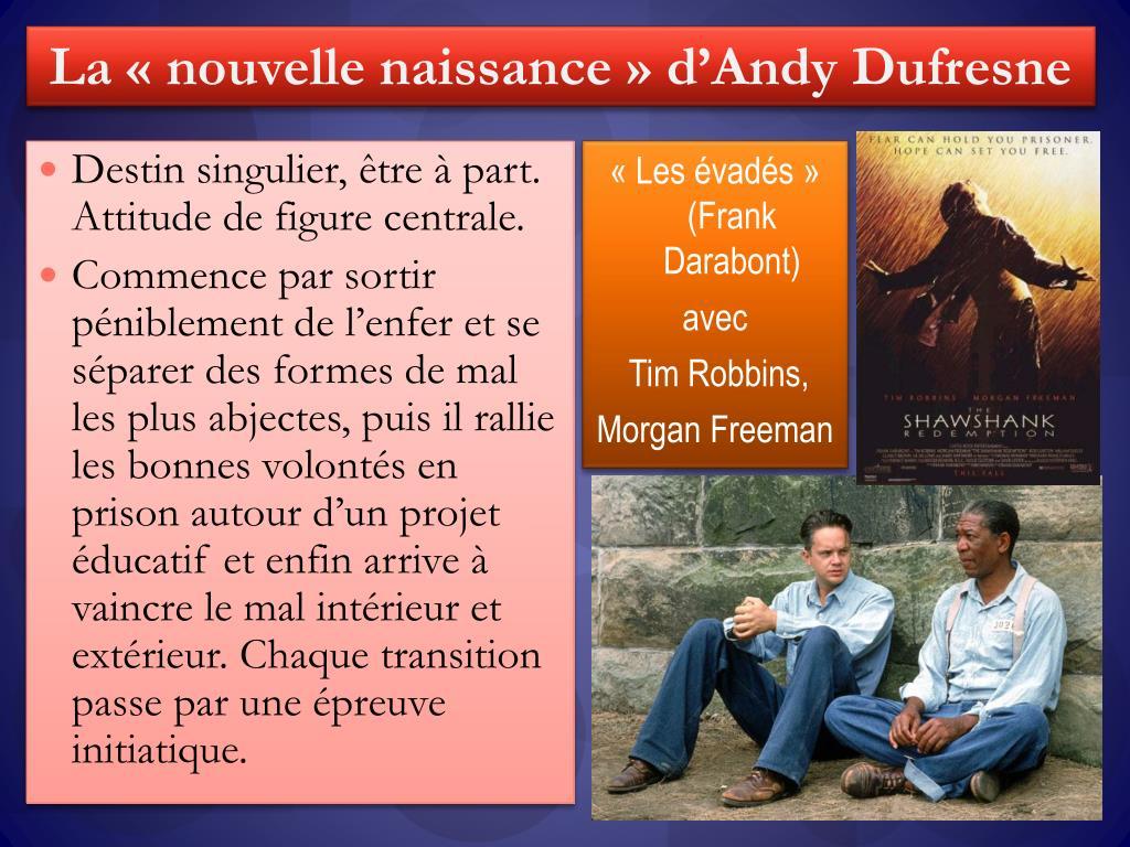 La «nouvelle naissance» d'Andy Dufresne