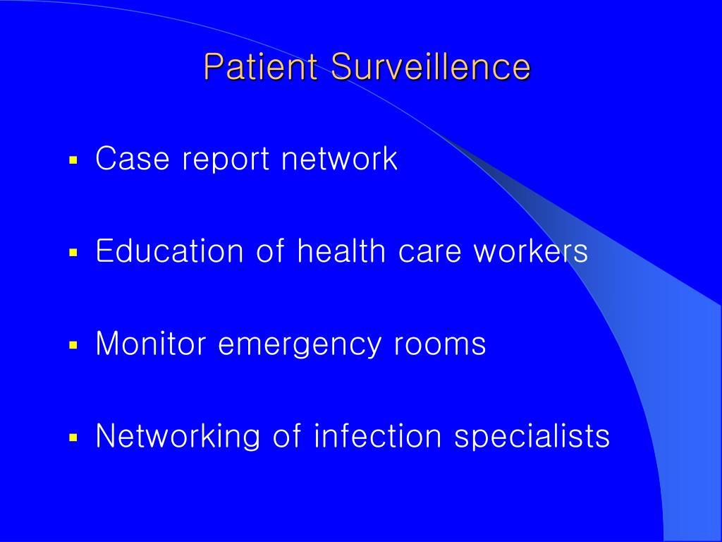 Patient Surveillence