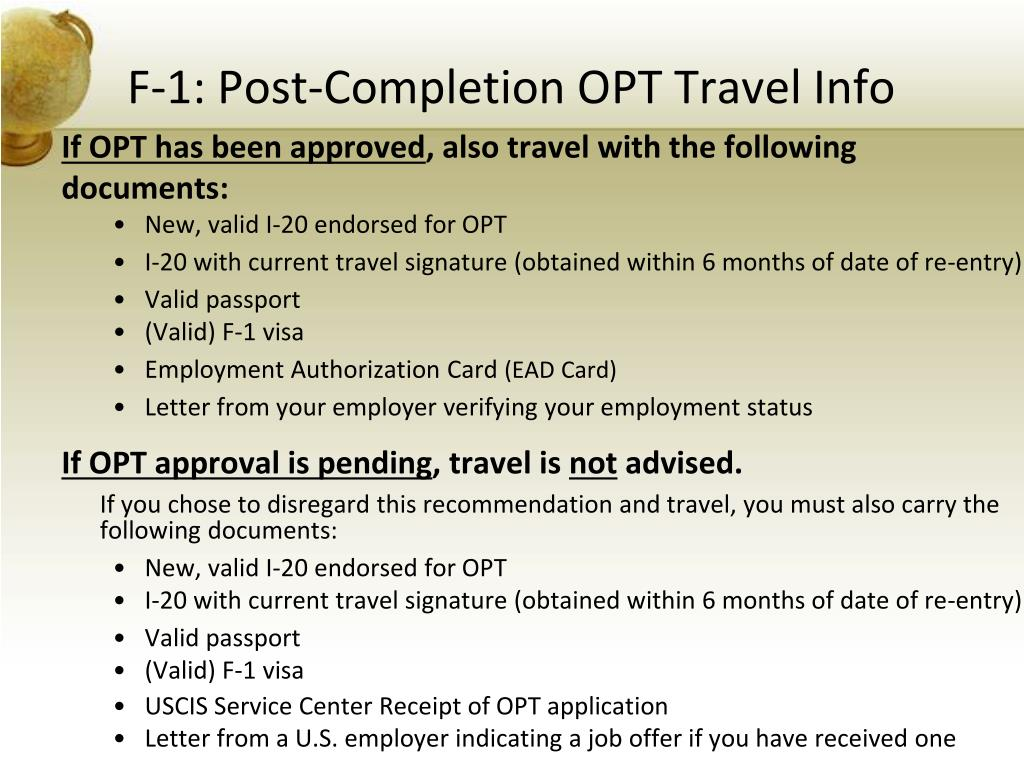 F-1: Post-Completion OPT Travel Info