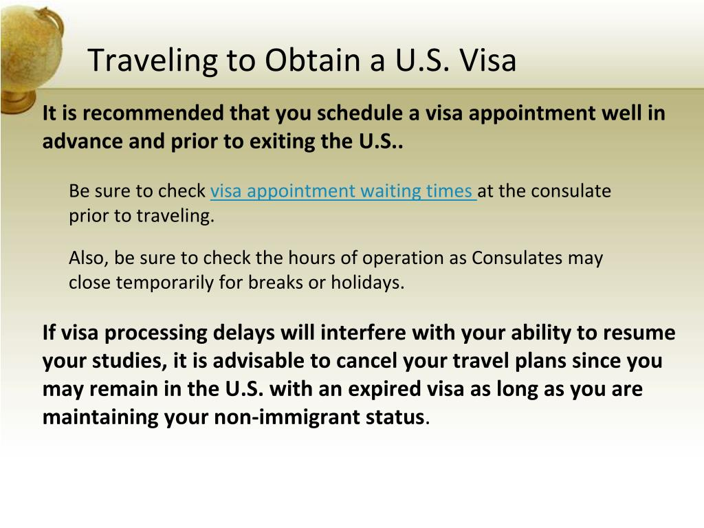 Traveling to Obtain a U.S. Visa