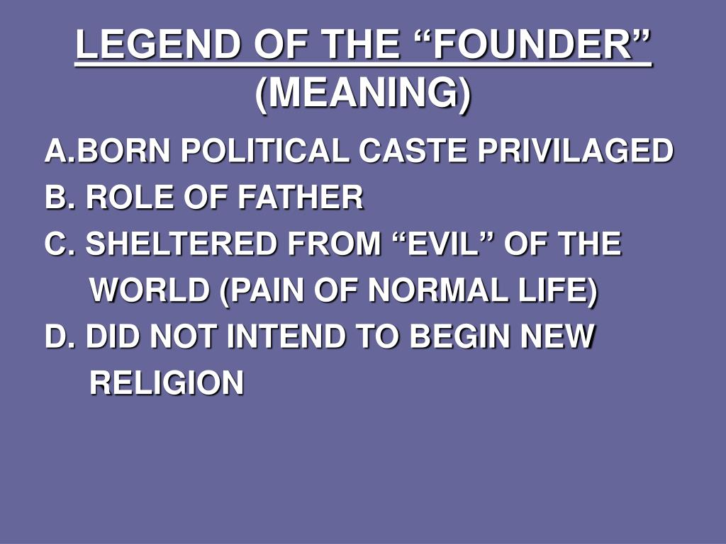 """LEGEND OF THE """"FOUNDER"""""""