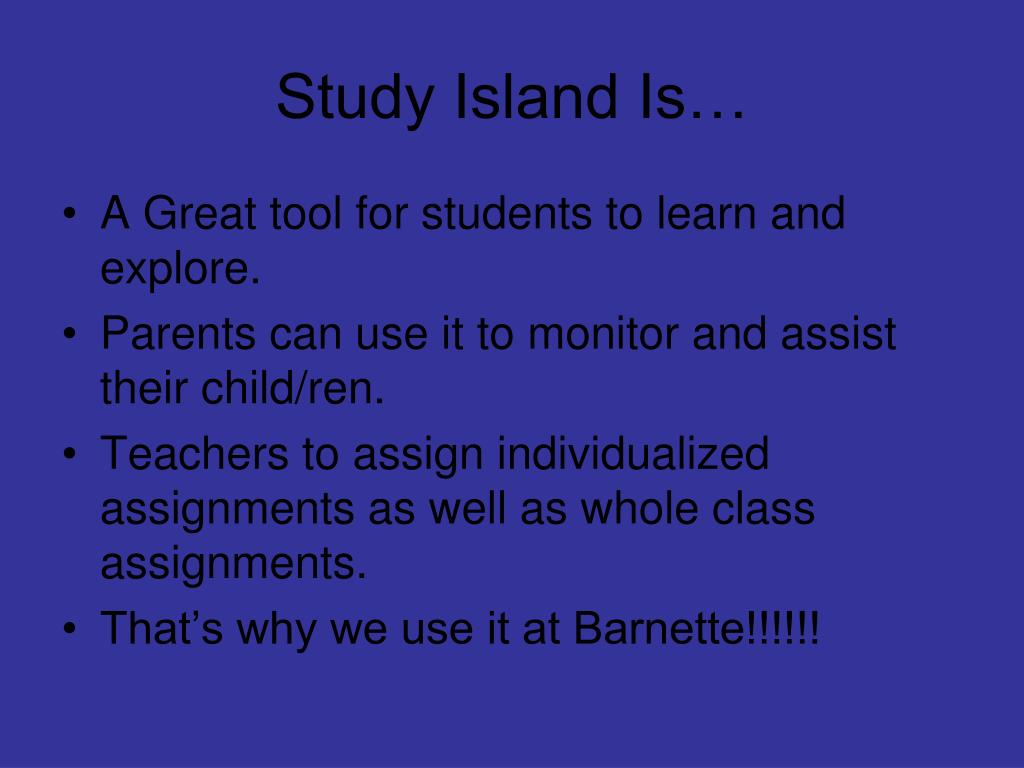 WHAT IS STUDY ISLAND ? Study Island Is A Leading