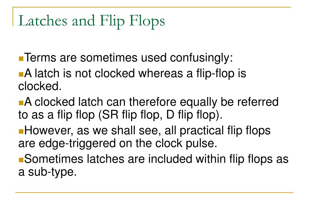 Latches and Flip Flops