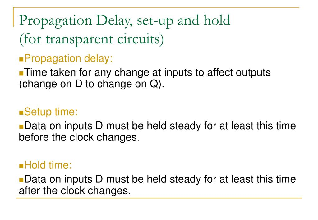 Propagation Delay, set-up and hold