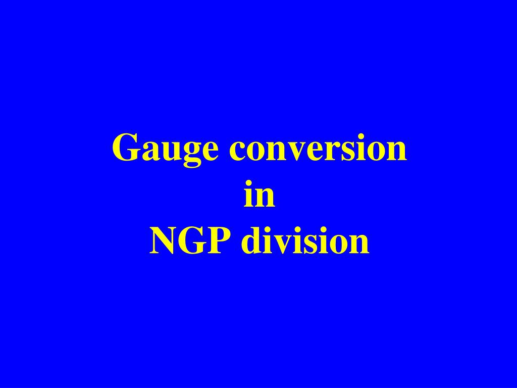 Gauge conversion