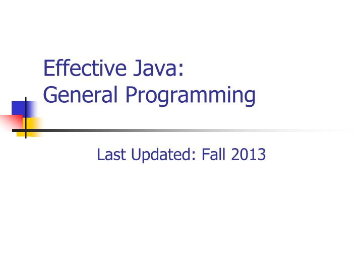 Effective java general programming