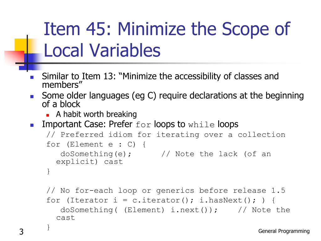 Item 45: Minimize the Scope of Local Variables