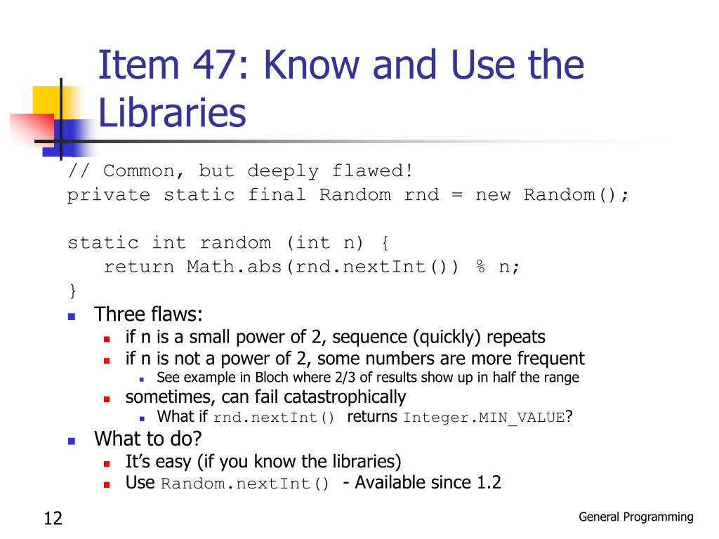 Item 47: Know and Use the Libraries