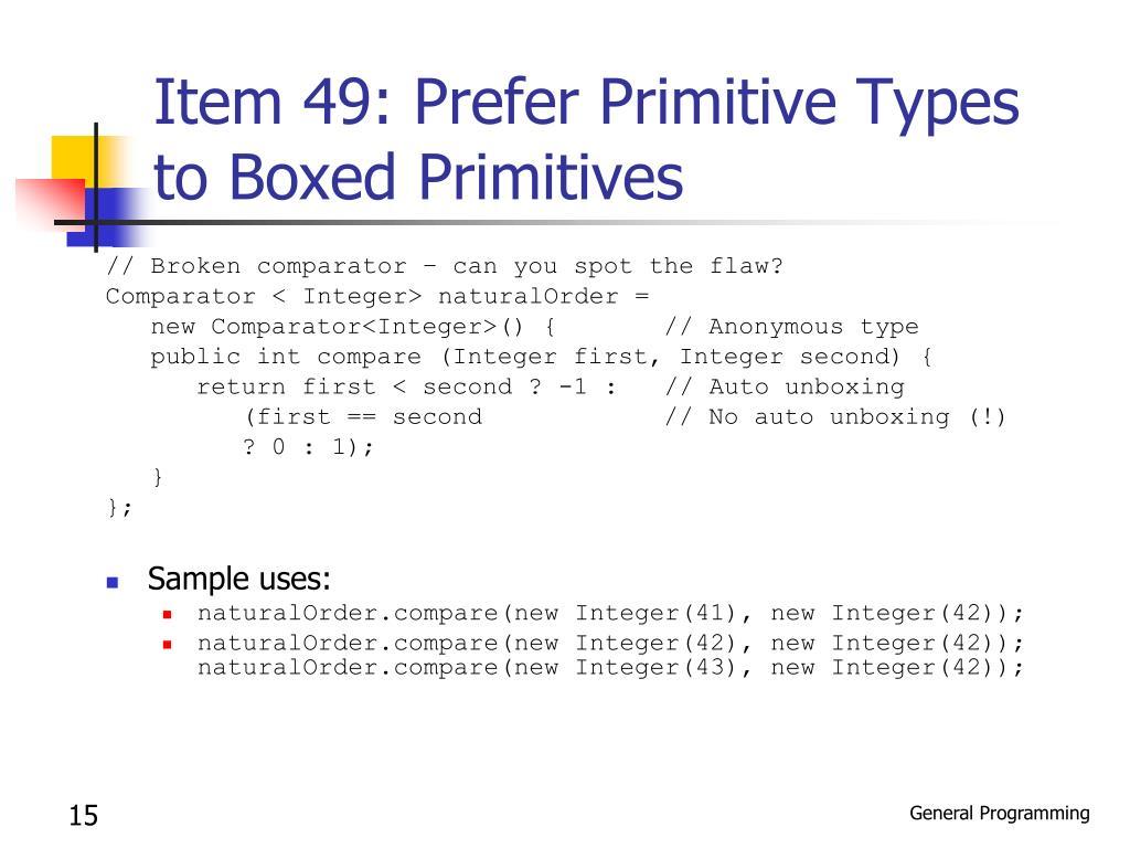 Item 49: Prefer Primitive Types to Boxed Primitives