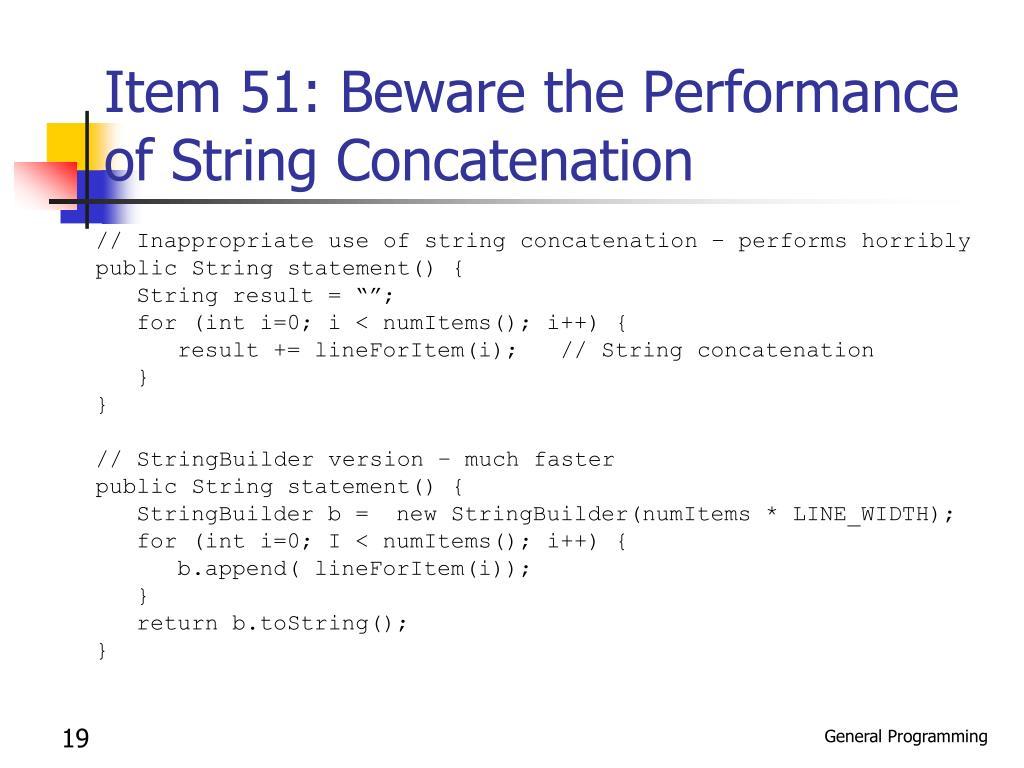 Item 51: Beware the Performance of String Concatenation