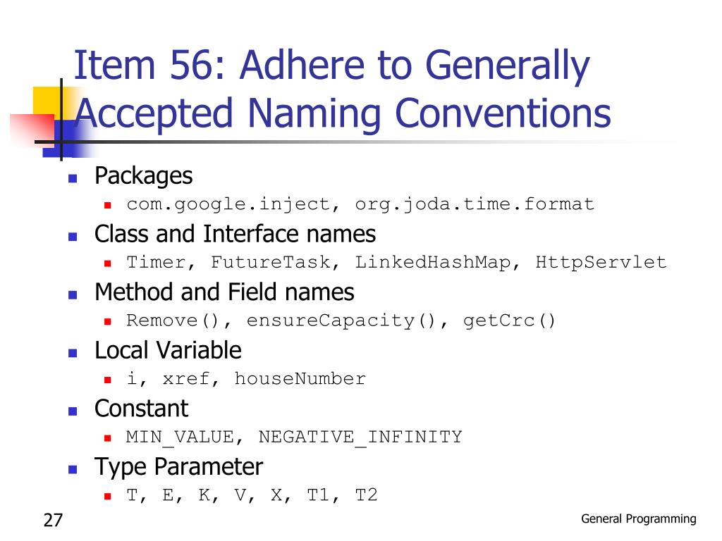 Item 56: Adhere to Generally Accepted Naming Conventions