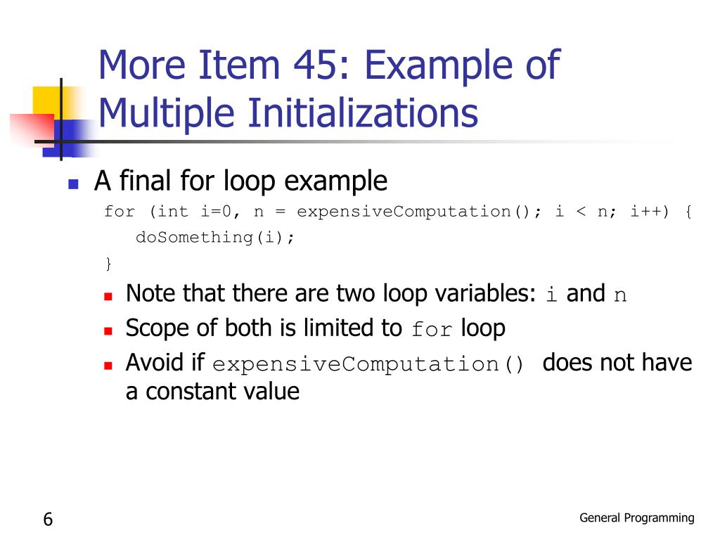 More Item 45: Example of Multiple Initializations