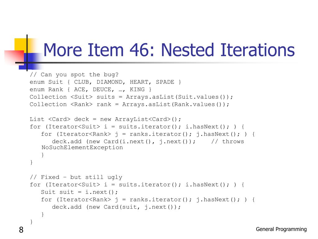 More Item 46: Nested Iterations