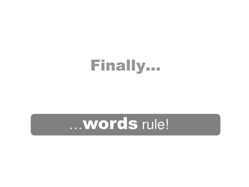 Finally…