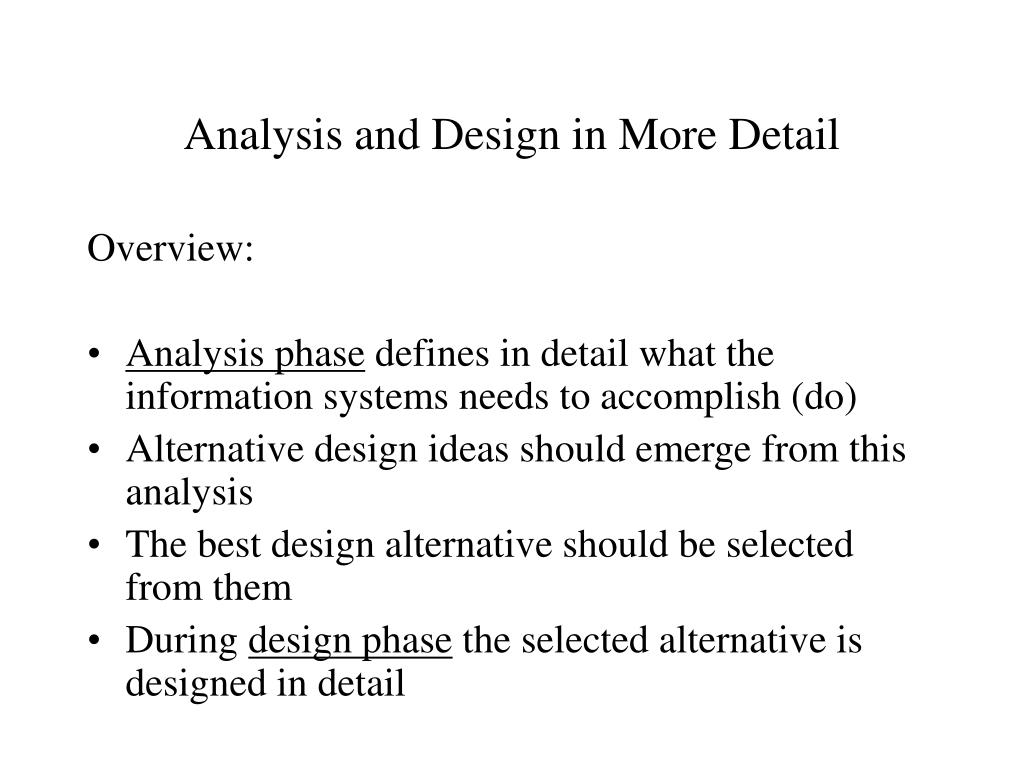 Analysis and Design in More Detail