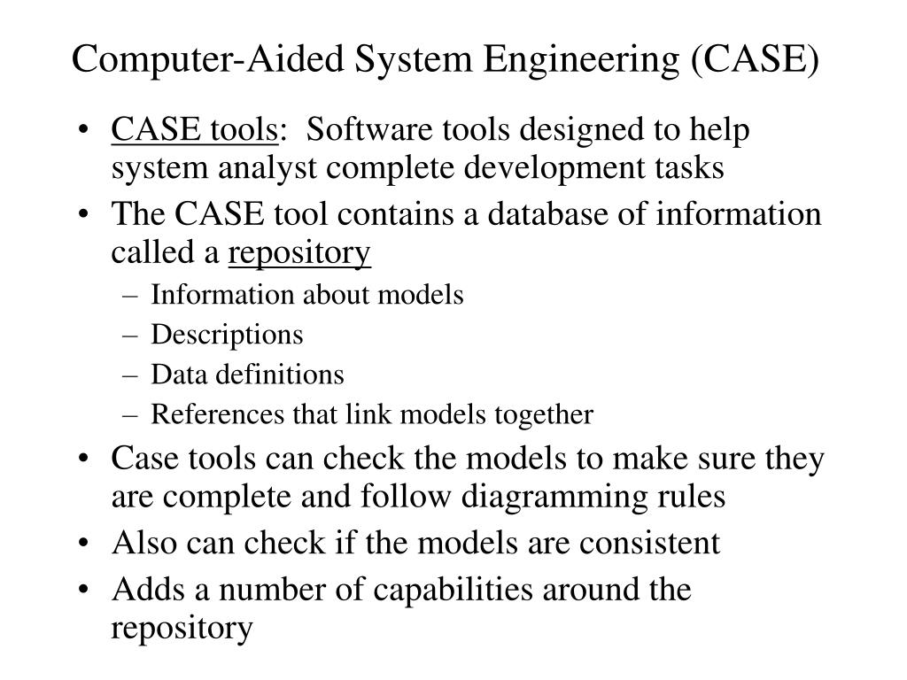 Computer-Aided System Engineering (CASE)
