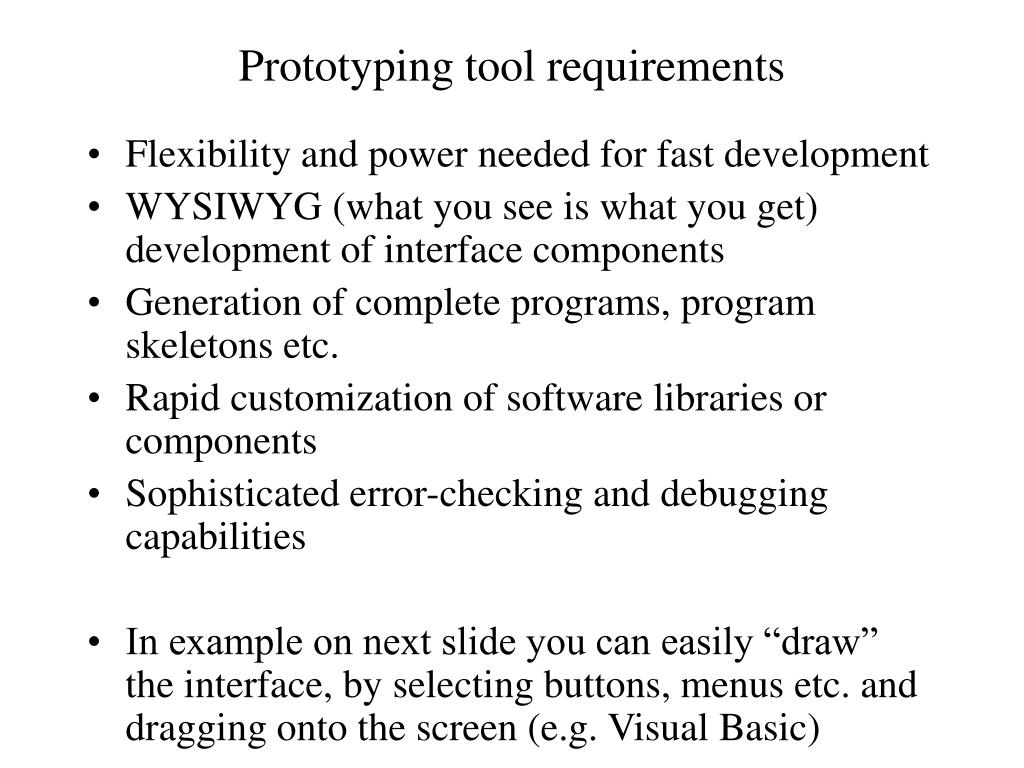 Prototyping tool requirements
